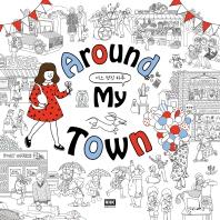 Around My Town: 어느 멋진 하루