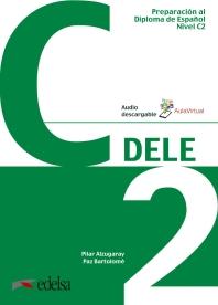 Preparacion al DELE C2. Libro del alumno