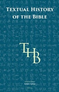 Textual History of the Bible Vol. 1 (1a, 1b, 1c)