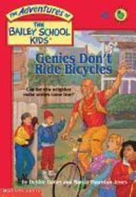 Bailey School Kids #8 : Genies Don't Ride Bicycles