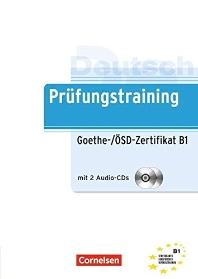 Prufungstraining Daf: Goethe-/Osd-Zertifikat B1