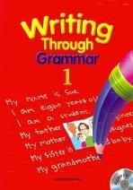 WRITING THROUGH GRAMMAR. 1(CD1장포함)