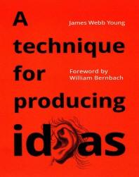 [해외]A Technique for Producing Ideas (Paperback)