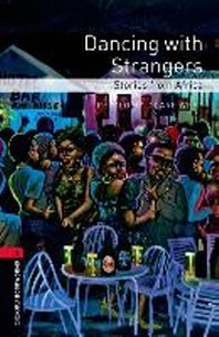 Dancing with Strangers (OXFORD BOOKWORMS 3)