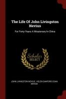 The Life of John Livingston Nevius