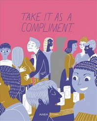 [해외]Take It as a Compliment (Hardcover)