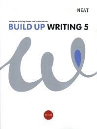 Build Up Writing. 5(NEAT)