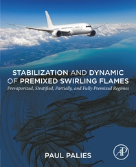 Stabilization and Dynamic of Premixed Swirling Flames: Prevaporized, Stratified, Partially, and Full