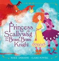 [해외]Princess Scallywag and the Brave, Brave Knight