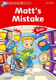 Matt's Mistake (Dolphin Readers 2 Level Two)