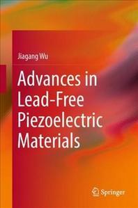 [해외]Advances in Lead-Free Piezoelectric Materials (Hardcover)