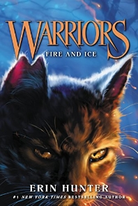 Warriors #2: Fire and Ice (Warriors: The Prophecies Begin)(Paperback)