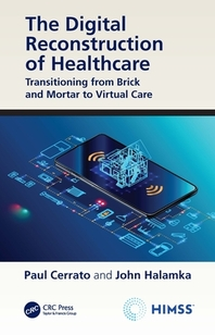 The Digital Reconstruction of Healthcare