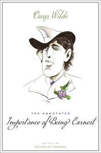 The Annotated Importance of Being Earnest