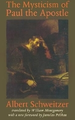 The Mysticism of Paul the Apostle