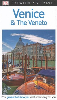 [해외]DK Eyewitness Venice and the Veneto (Paperback)