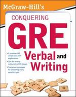 McGraw-Hill's Conquering the New GRE Verbal and Writing