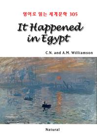 It Happened in Egypt (영어로 읽는 세계문학 305)
