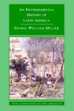 [해외]An Environmental History of Latin America (Paperback)