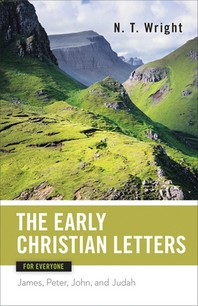 [해외]Early Christian Letters for Everyone (Paperback)
