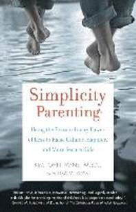 [해외]Simplicity Parenting (Paperback)