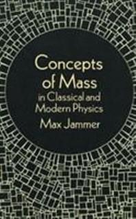 [해외]Concepts of Mass in Classical and Modern Physics