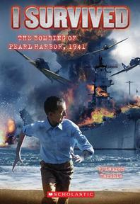 [해외]I Survived the Bombing of Pearl Harbor, 1941 (I Survived #4) (Paperback)