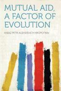[해외]Mutual Aid, a Factor of Evolution (Paperback)