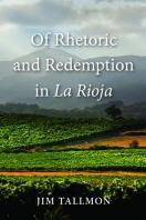 [해외]Of Rhetoric and Redemption in La Rioja (Hardcover)