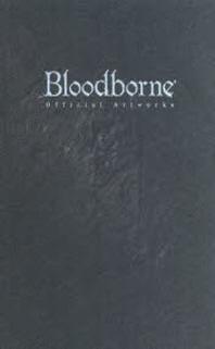 [해외]BLOODBORNE OFFICIAL ARTWORKS