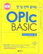 OPIC BASIC(INTERMEDIATE 공략)(한 달 만에 끝내는)(개정판)(CD1장포함)