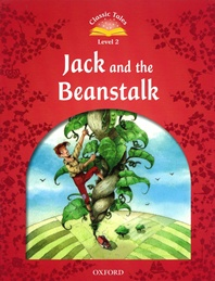 Classic Tales Level 2 : Jack and the Beanstalk