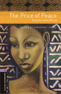 THE PRICE OF PEACE: STORIES FROM AFRICA(OXFORD BOOKWORMS 4)