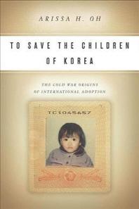 [해외]To Save the Children of Korea (Hardcover)