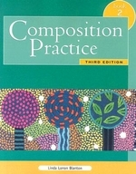 Composition Practice, Book 2, 3/e : A Text for English Language Learners