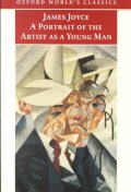 Portrait of the Artist as a Young Man (Oxford World Classics)