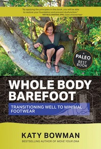 [해외]Whole Body Barefoot Transitioning Well to Minimal Footwear (Paperback)