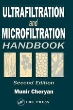 Ultrafiltration and Microfiltration Handbook