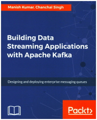 [보유]Building Data Streaming Applications with Apache Kafka