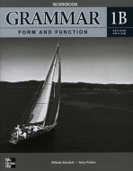 GRAMMAR FORM AND FUNCTION WORKBOOK. 1B(SECOND EDITION)