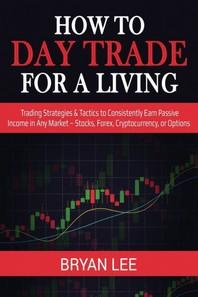 [해외]How to Day Trade for a Living