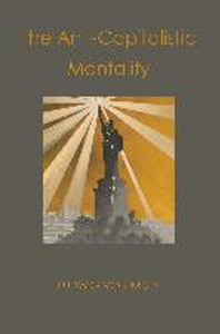 [해외]The Anti-Capitalistic Mentality (Paperback)