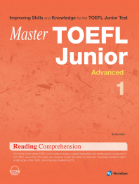 Master TOEFL Junior Reading Comprehension Advanced. 1(MASTER)