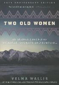 [해외]Two Old Women (Paperback)