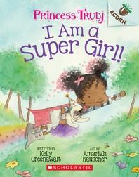 [해외]I Am a Super Girl!