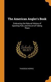 [해외]The American Angler's Book