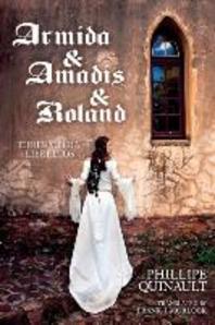 Armida & Amadis & Roland