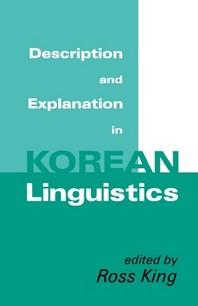 Description and Explanation in Korean Linguistics
