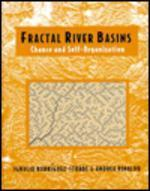 Fractal River Basins : Chance and Self-Organization