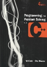 Programming and Problem Solving with C++ 4/E